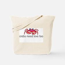 crabs need love too Tote Bag
