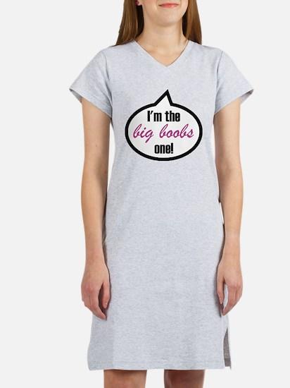 I'm the big boobs one! T-Shirt