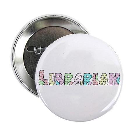 "Librarian Patchwork 2.25"" Button"