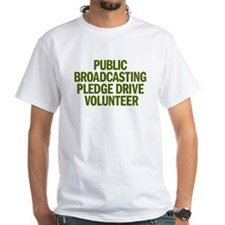 PUBLIC BROADCASTING PLEDGE DR Shirt