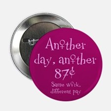 """Another 87 Cents 2.25"""" Button (10 pack)"""
