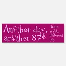 Another 87 Cents Bumper Bumper Bumper Sticker
