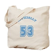 Officially 53 Tote Bag