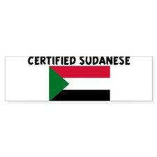 CERTIFIED SUDANESE Bumper Bumper Sticker