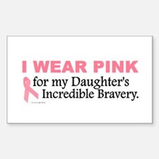 Pink For My Daughter's Bravery 1 Sticker (Rectangu