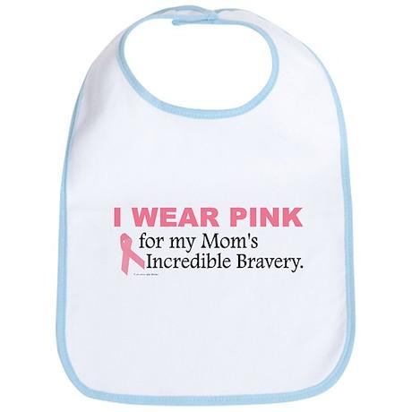 Pink For My Mom's Bravery 1 Bib