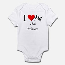 I Love My Thai Princess Infant Bodysuit