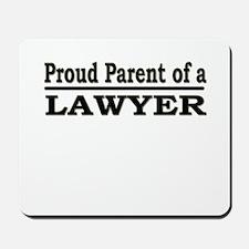 """""""Proud Parent of a Lawyer"""" Mousepad"""