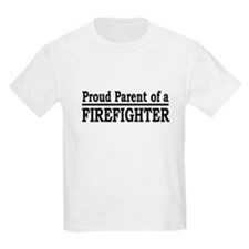 """""""Proud Parent of a Firefighter"""" T-Shirt"""