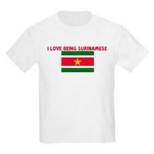 I LOVE BEING SURINAMESE T-Shirt