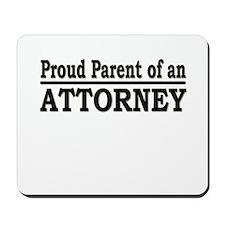 """Proud Parent of an Attorney"" Mousepad"
