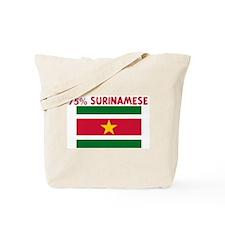 75 PERCENT SURINAMESE Tote Bag