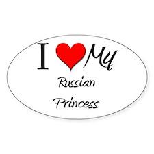 I Love My Russian Princess Oval Decal