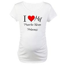 I Love My Puerto Rican Princess Shirt