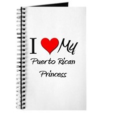 I Love My Puerto Rican Princess Journal