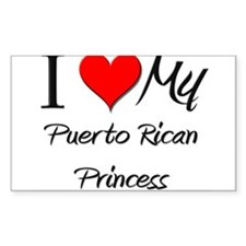 I Love My Puerto Rican Princess Sticker (Rectangul