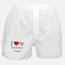 I Love My Puerto Rican Princess Boxer Shorts