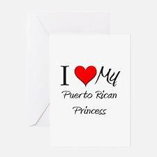 I Love My Puerto Rican Princess Greeting Card