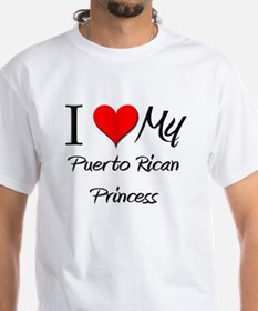 I Love My Puerto Rican Princess Shirt