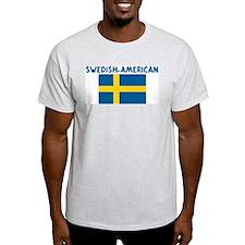 SWEDISH-AMERICAN T-Shirt
