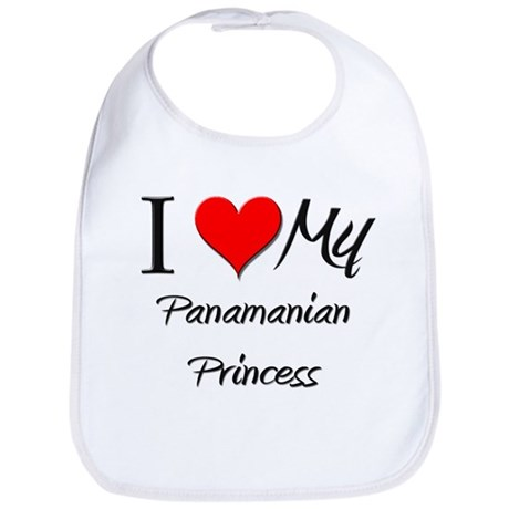 I Love My Panamanian Princess Bib
