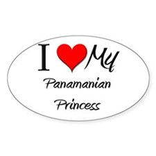 I Love My Panamanian Princess Oval Decal