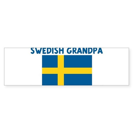 SWEDISH GRANDPA Bumper Sticker