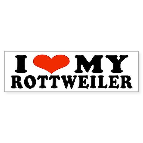 I (Heart) My Rottweiler Bumper Sticker