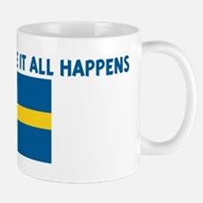 SWEDEN IS WHERE IT ALL HAPPEN Mug