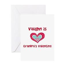 Vaughn is Grandpa's Valentine Greeting Card