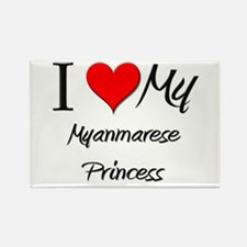 I Love My Myanmarese Princess Rectangle Magnet