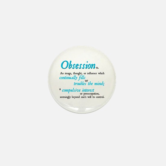 Defining Obsession Mini Button
