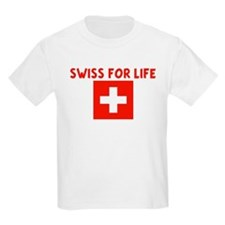 SWISS FOR LIFE T-Shirt