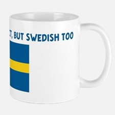 NOT ONLY AM I PERFECT BUT SWE Mug