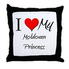 I Love My Moldovan Princess Throw Pillow