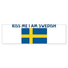 KISS ME I AM SWEDISH Bumper Bumper Sticker