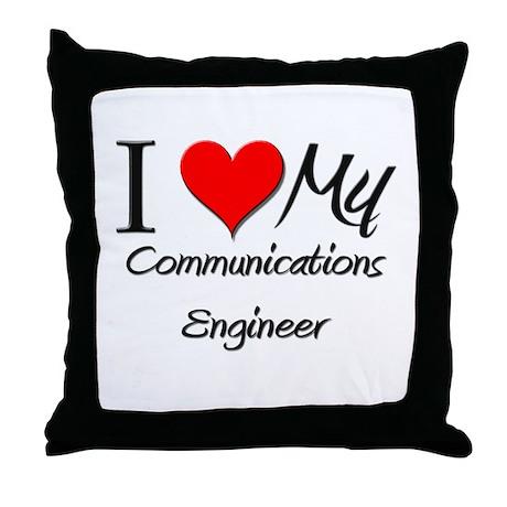 I Heart My Communications Engineer Throw Pillow