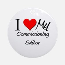 I Heart My Commissioning Editor Ornament (Round)