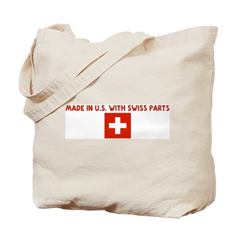 MADE IN US WITH SWISS PARTS Tote Bag