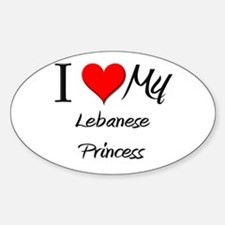 I Love My Lebanese Princess Oval Decal