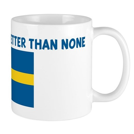 50 PERCENT SWEDISH IS BETTER Mug