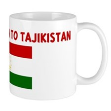 YES I HAVE BEEN TO TAJIKISTAN Mug