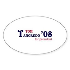 Tom Tancredo for president 08 Oval Decal