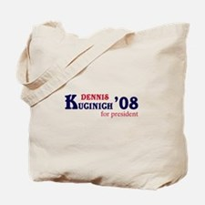 Dennis Kucinich for president Tote Bag