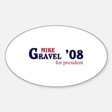 Mike Gravel for president 08 Oval Decal