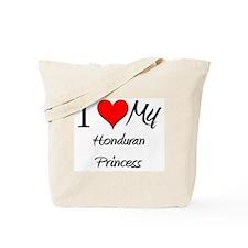 I Love My Honduran Princess Tote Bag