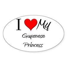 I Love My Guyanese Princess Oval Decal