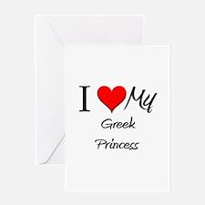 I Love My Greek Princess Greeting Card