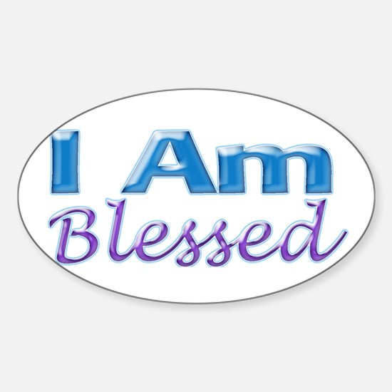 I Am Blessed Oval Decal