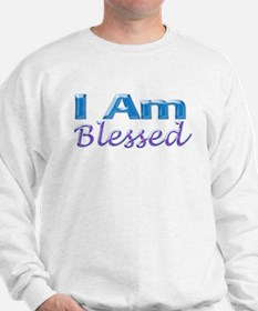 I Am Blessed Sweatshirt